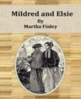 Mildred and Elsie - eBook