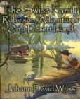 The Swiss Family Robinson, Adventures On a Desert Island - eBook