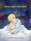 Sleep Tight, Little Wolf - eBook
