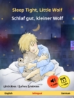 Sleep Tight, Little Wolf - Schlaf gut, kleiner Wolf (English - German) - eBook