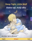 Sleep Tight, Little Wolf - Sladce spi, maly vlku (English - Czech) - eBook
