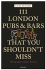 111 London Pubs and Bars That You Shouldn't Miss - Book