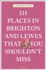 111 Places in Brighton & Lewes That You Shouldn't Miss - Book