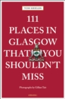111 Places in Glasgow That You Shouldn't Miss - Book