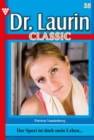 Dr. Laurin Classic 35 - Arztroman - eBook