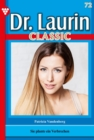 Dr. Laurin Classic 72 - Arztroman - eBook