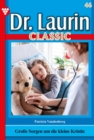 Dr. Laurin Classic 46 - Arztroman - eBook