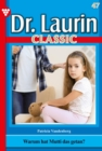 Dr. Laurin Classic 47 - Arztroman - eBook