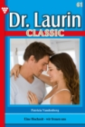 Dr. Laurin Classic 61 - Arztroman - eBook