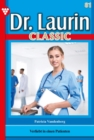 Dr. Laurin Classic 81 - Arztroman - eBook