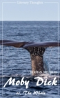 Moby Dick (Herman Melville) (Literary Thoughts Edition) - eBook