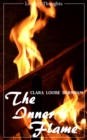 The Inner Flame (Clara Louise Burnham) (Literary Thoughts Edition) - eBook