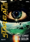 STAR GATE - DAS ORIGINAL, Band 12: FREIE SEELEN - eBook