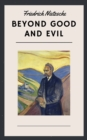 Friedrich Nietzsche: Beyond Good and Evil (English Edition) - eBook