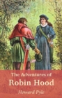 The Adventures of Robin Hood (Robin Hood legend) - eBook