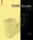 Town Houses : A Housing Typology - Book