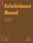 Refurbishment Manual : Maintenance, Conversions, Extensions - Book