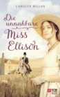Die unnahbare Miss Ellison - eBook