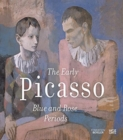The Early Picasso : The Blue and the Rose Period - Book