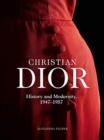 Christian Dior: History and Modernity, 1947 - 1957 - Book