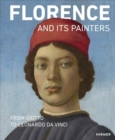 Florence and its Painters : From Giotto to Leonardo da Vinci - Book