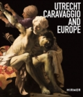 Utrecht, Caravaggio and Europe - Book