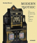 Modern Gothic : The Inventive Furniture of Kimbel and Cabus. 1863 - 1882 - Book