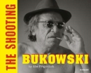 BUKOWSKI (Bilingual edition) : THE SHOOTING. By Abe Frajndlicg - Book