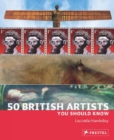 50 British Artists You Should Know - Book
