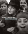 Roman Vishniac Rediscovered - Book