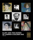Klimt and the Women of Vienna's Golden Age, 1900-1918 - Book