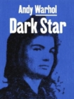 Andy Warhol : Dark Star - Book