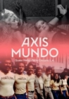 Axis Mundo : Queer Networks in Chicano L.A. - Book