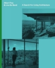 Albert Fey and Lina Bo Bardi: A Search For Living Architecture - Book