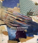 James Rosenquist : Painting As Immersion - Book