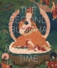 The Second Buddha Master of Time - Book