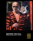 Before the Fall : German and Austrian Art in the 1930s - Book