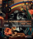The Novembergruppe, 1918-1935 : From Hoech to Taut, From Klee to Dix - Book