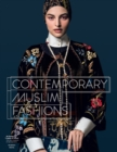 Contemporary Muslim Fashion - Book