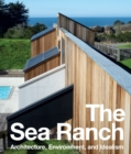 The Sea Ranch : Architecture, Environment and Idealism - Book