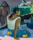 Gauguin : A Spiritual Journey - Book