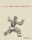 Milein Cosman: Capturing Time - Book