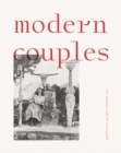 Modern Couples: Art, Intimacy and the Avant-Garde - Book