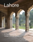 Lahore: The Historic City - Book