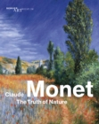 Claude Monet: The Truth of Nature - Book