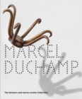 Marcel Duchamp: The Barbara and Aaron Levine Collection - Book