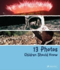 13 Photos Children Should Know - Book