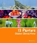 13 Painters Children Should Know - Book