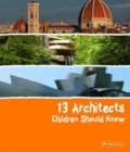 13 Architects Children Should Know - Book