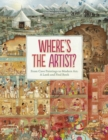 Where's The Artist? From Cave Paintings to Modern Art - Book